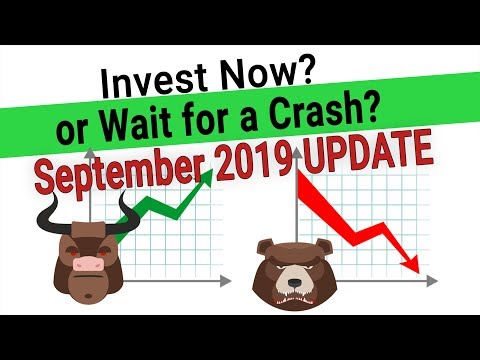 Invest Now or Wait for a Stock Market Crash - 2019 Stock Market Crash Update