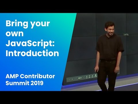 Bring Your Own JavaScript: Introduction To Amp-script (AMP Contributor Summit '19)