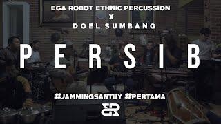 Download Lagu JAMMING SANTUY #1 - EGA ROBOT ETHNIC PERCUSSION X DOEL SUMBANG (PERSIB) mp3