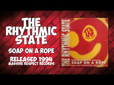 Rhythmic State - Soap On A Rope