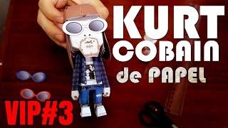 Kurt Cobain de papel - FAÇA O SEU! (papertoy, papercraft) | VIP#3
