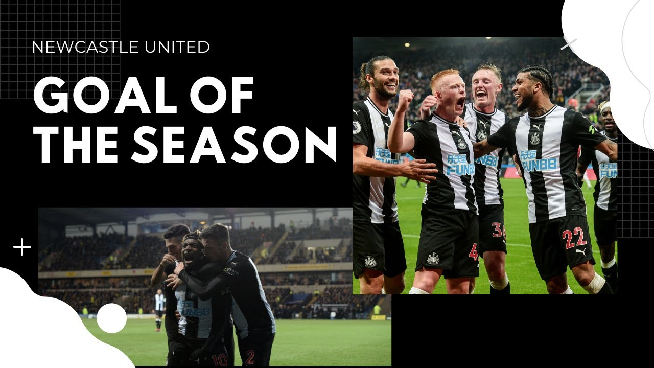 Newcastle United 2019/20 | Goal of the Season