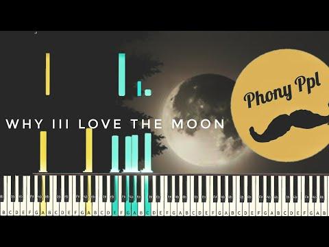 Phony Ppl- Why iii Love the Moon [#reggiewatkins piano synthesia tutorial]