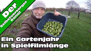 Ein komplettes Selbstversorger - Gartenjahr in Spielfilmlänge.  Teil 3