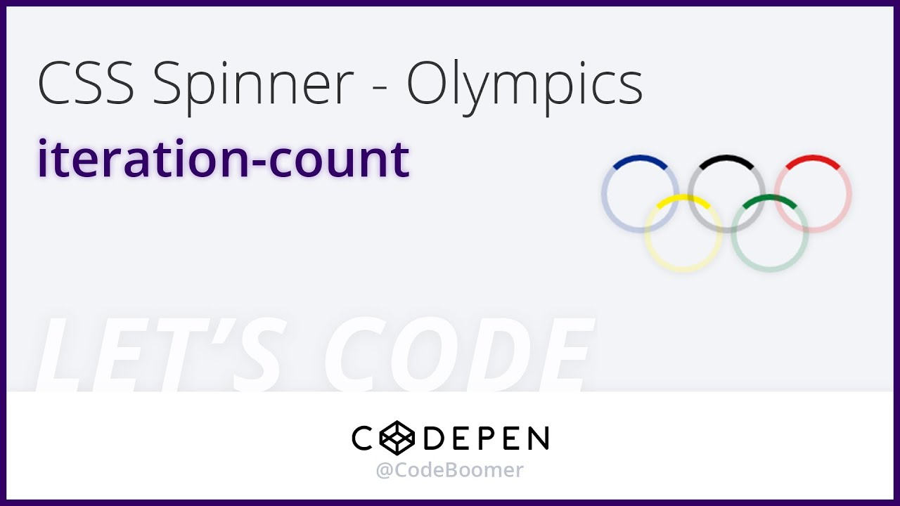 Let's Codepen: #3 Olympics CSS Spinner (Loading Animation)