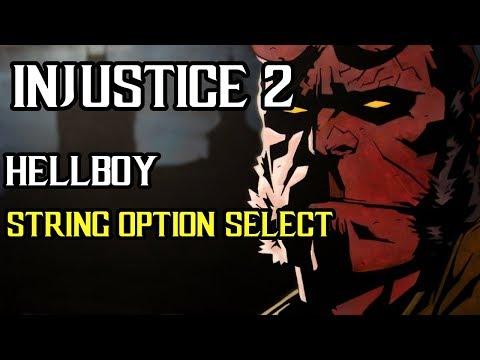 Injustice 2 - Hellboy - String Option Select