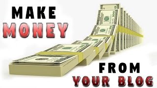 How to (finally) earn more money from your blog blogging is difficult you have been trying for long time but without any results and making s...