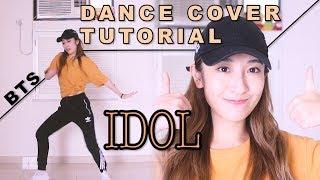 [TUTORIAL+DANCE COVER] BTS (방탄소년단) 'IDOL' [教學]