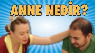 10 Maddede ANNE Nedir?