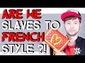 ARE WE ALL SLAVES TO FRENCH STYLE ?