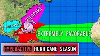 Potentially Hyperactive Hurricane Season