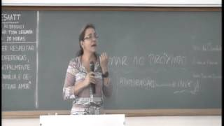 Agnes Cristina Fett Conte -  Amar o Próximo  - 07/04/2013
