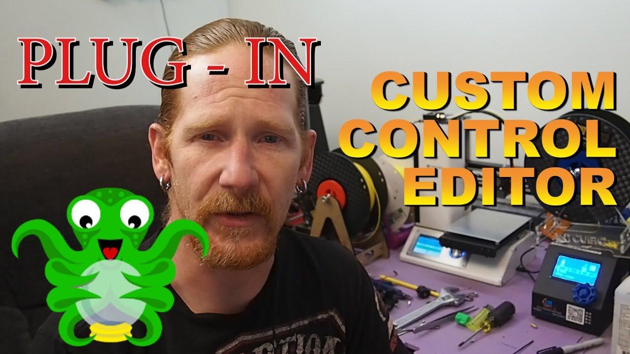 Octoprint Plugin Custom Control Editor