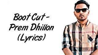 Boot Cut Full Song LYRICS : Prem Dhillon   Sidhu Moose Wala   SahilMix Lyrics
