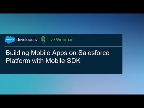 Building Mobile Apps on Salesforce Platform with Mobile SDK