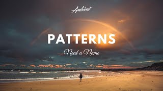 Need a Name - Patterns