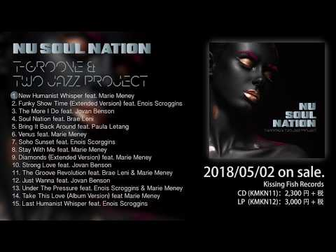 【Trailer】 T-GROOVE & TWO JAZZ PROJECT-NU SOUL NATION