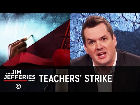 Oklahoma Teachers Aren't Taking the Government's Crap Anymore - The Jim Jefferies Show