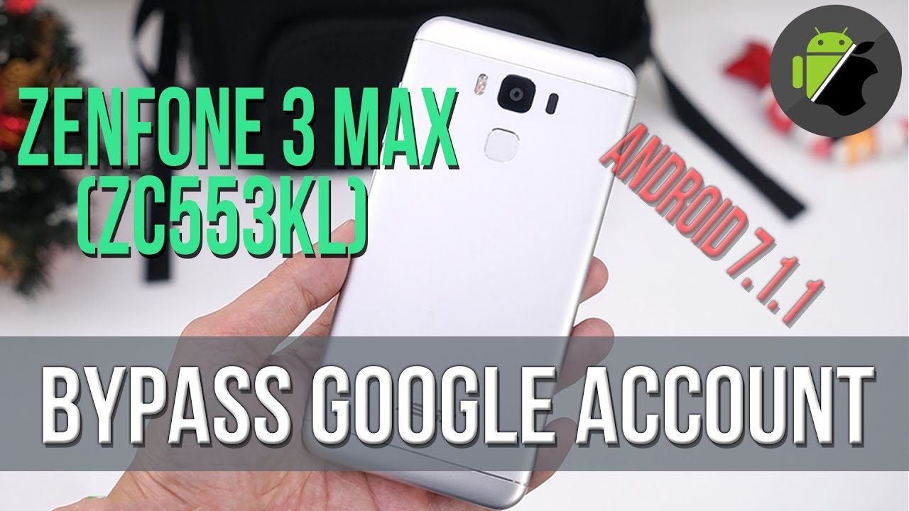 Bypass Frp Google Account Asus Zenfone 3 Max Android 7 1 1