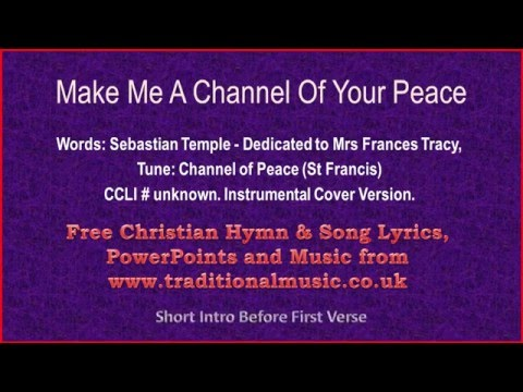 Make Me a Channel of Your Peace with Lyrics - YouTube