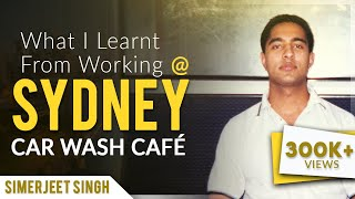 Simerjeet Life Stories in Hindi | Working in Sydney Car Wash Cafe' to support myself