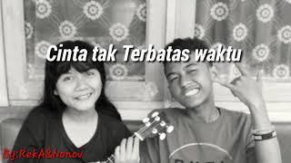 Download Lagu Reka&Nonov-Cinta Tak terbatas waktu mp3