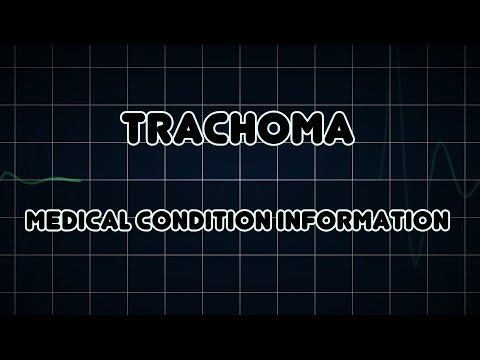 Trachoma (Medical Condition)