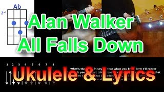 Alan Walker All Falls Down feat  Noah Cyrus Ukulele Mp3