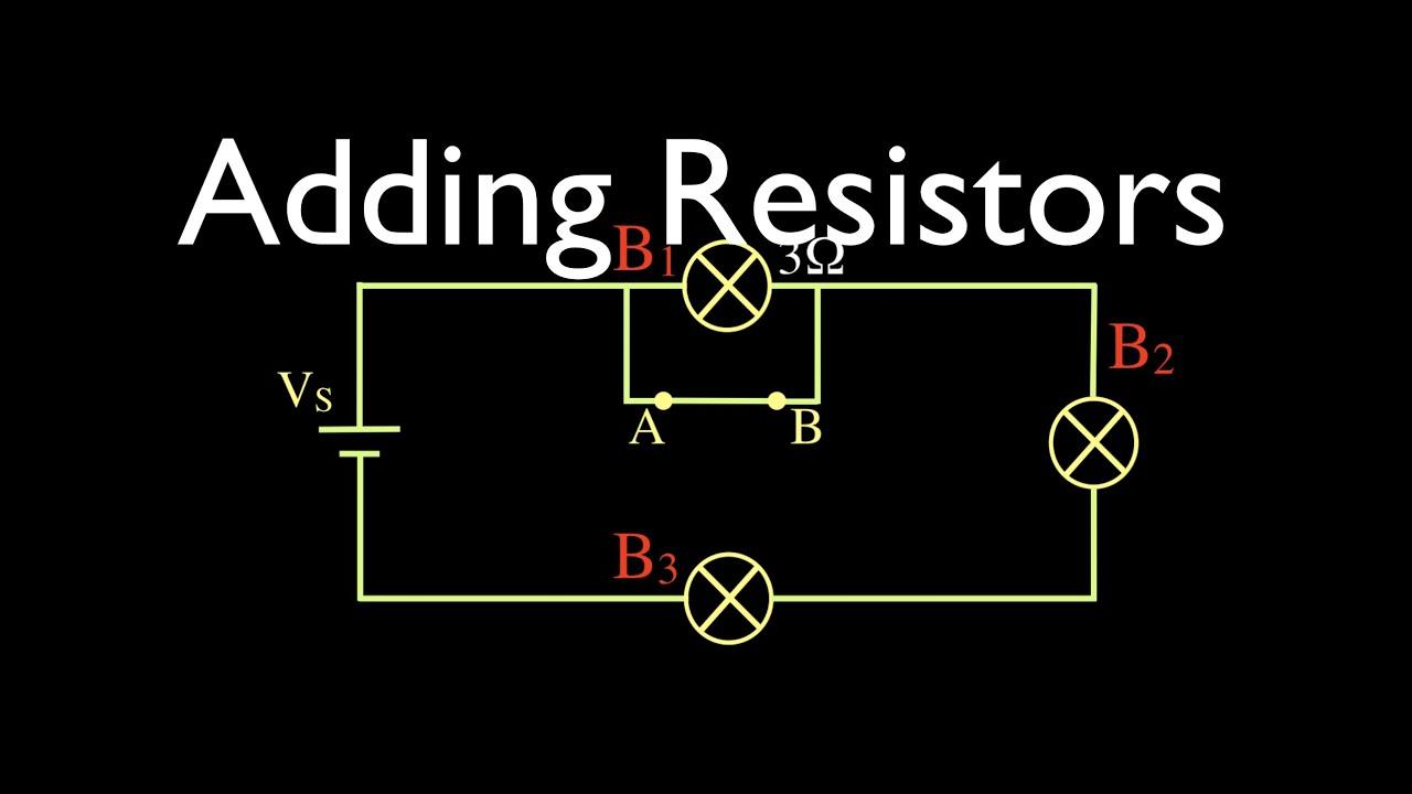 Resistors In Electric Circuits 4 Of 16 Adding Resistors To