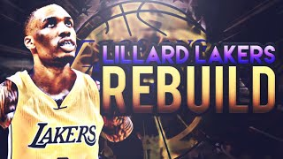 My best team ever!?! damian lillard lakers rebuild! nba 2k17