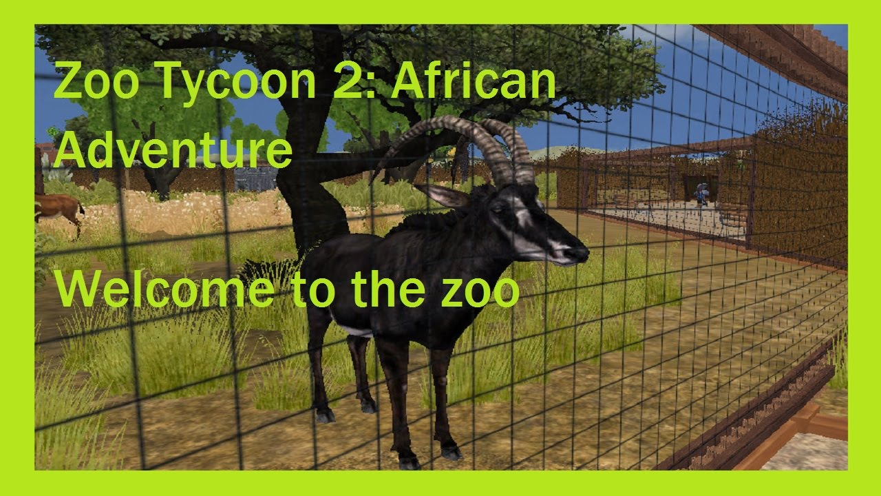 Zoo Tycoon 2: African Adventure - Episode #1