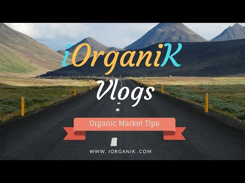 ORGANIC MARKET TIPS
