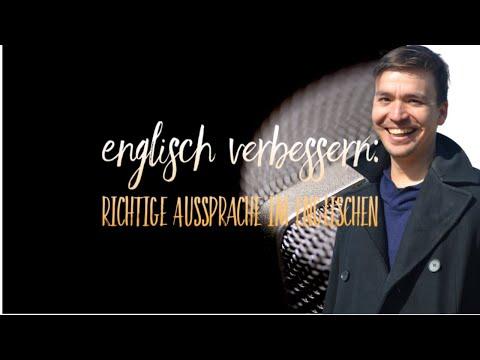 Englisch Verbessern: Richtige Aussprache Im Englischen