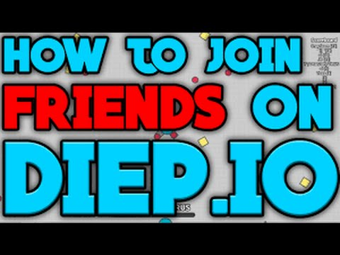 how to play with friends in diep io