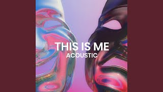 This Is Me (Acoustic)