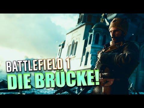 BATTLEFIELD 1 - Die Brücke liebt JEDER | In the Name of Tsar