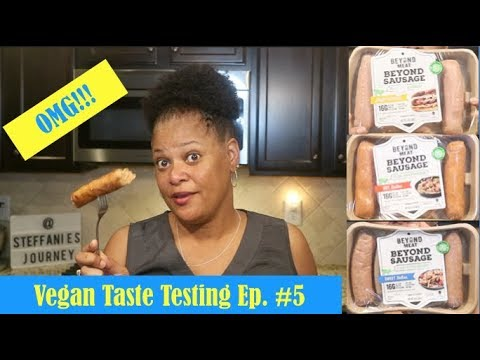 Trying the Beyond Meat's 'Beyond Sausage' (Taste Test Ep. 5) || Steffanie's Journey