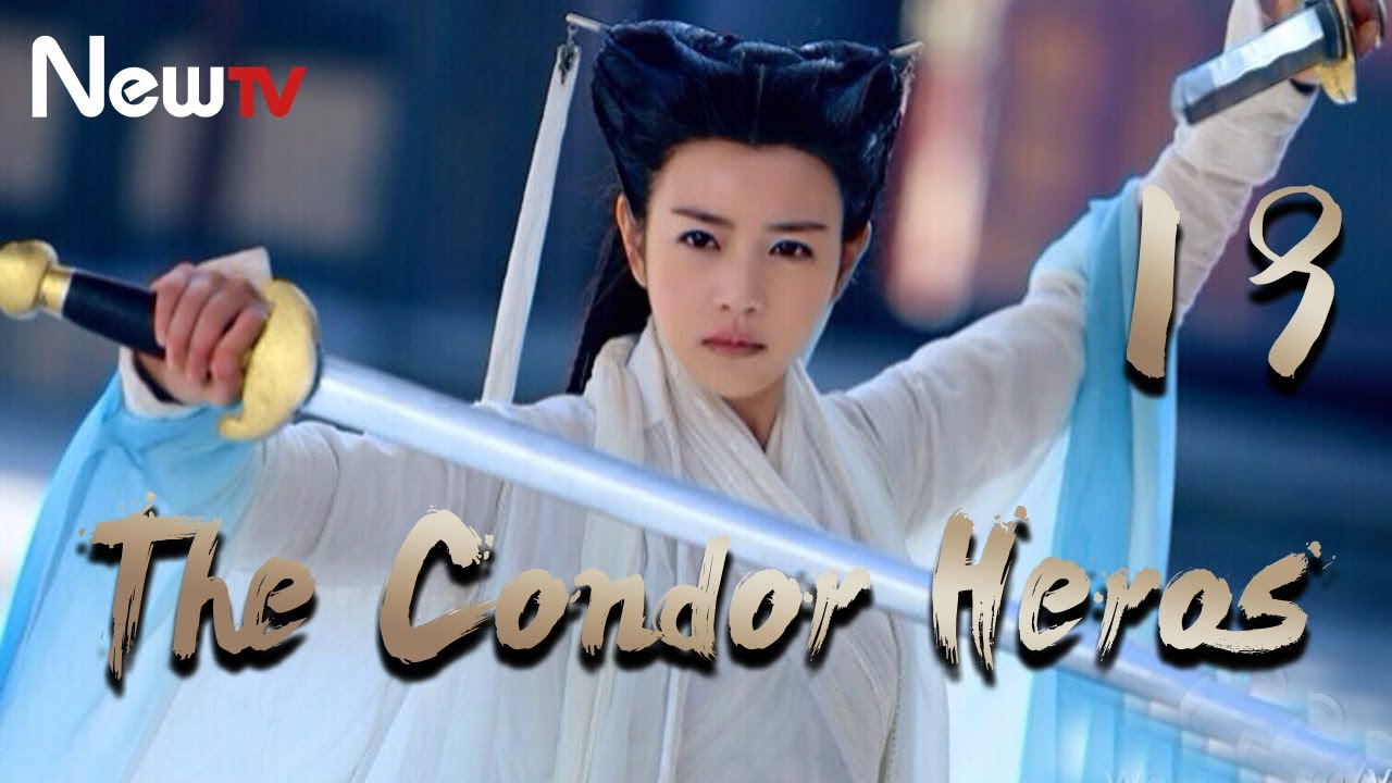 Download 【Eng&Indo Sub】The Condor Heroes 19丨The Romance of the Condor Heroes (Version 2014)