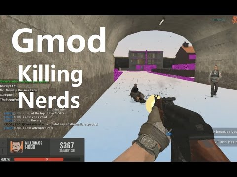 Gmod - Killing Nerds