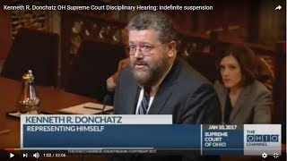 Kenneth R. Donchatz OH Supreme Court Disciplinary Hearing: indefinite suspension