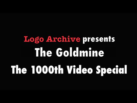 Logo Archive's 1000th Video Special - The Goldmine