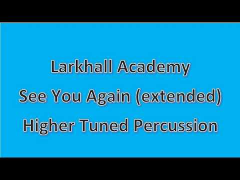 See You Again (Extended) Backing Track - Higher Xylophone - Larkhall Academy