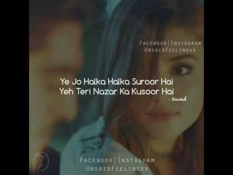 Yeh Jo Halka Halka Suroor hyy..!! Lyrics Song ..