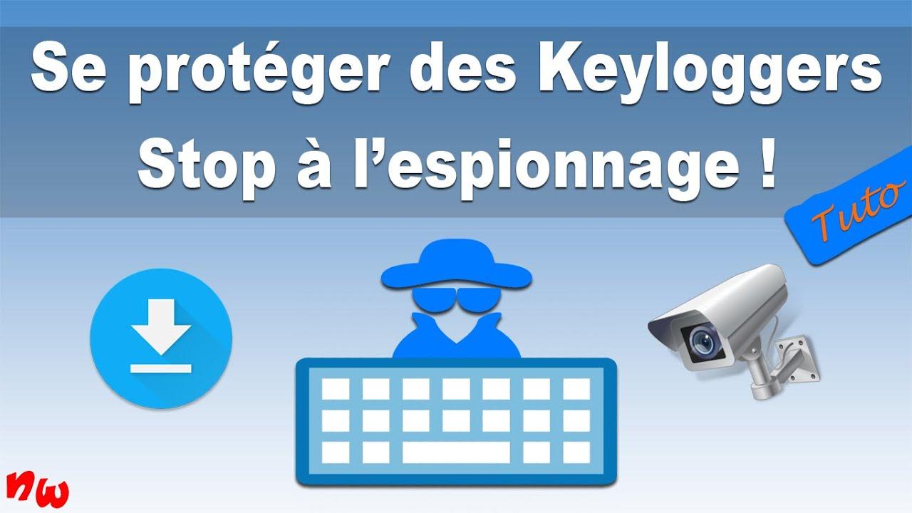 [Tuto] Se protéger des Keyloggers – Stop à l'espionnage ! | KeyScrambler