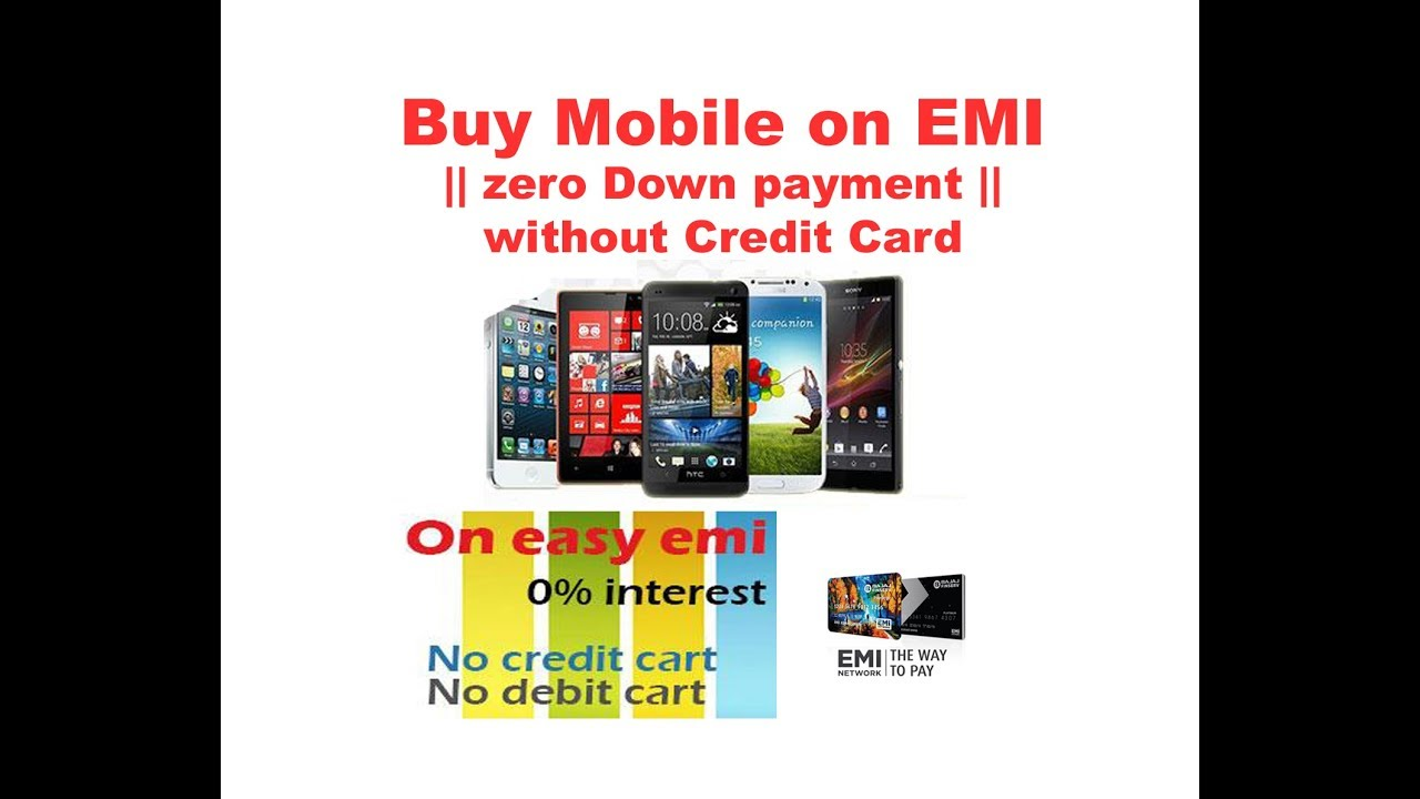 Buy Mobile on EMI || zero Down payment || without Credit Card
