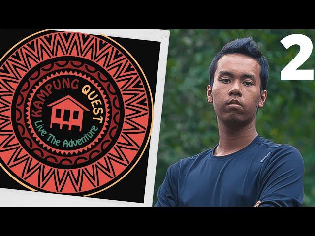 Kampung Quest - Episode 2 (Season 2) | Survival TV Show