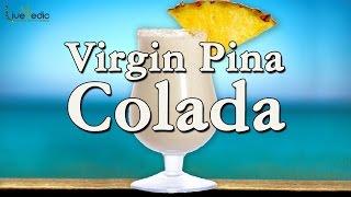 Virgin Pina Colada Recipe I Healthy Summer Cooler Drink