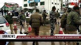 ASI of police, two traffic cops injured in Ragbagh grenade attack | GNN News