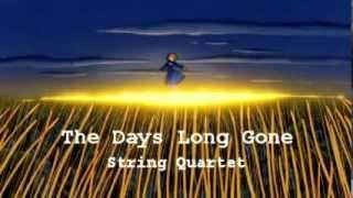 Days Long Gone (Nausicaä ナウシカ) - String Quatet 弦楽四重奏団