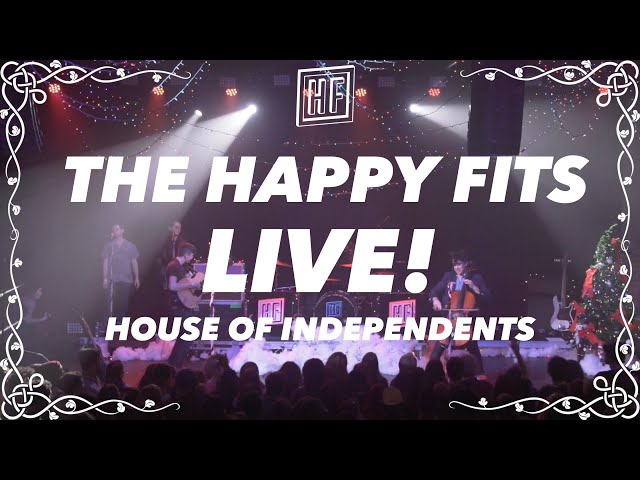 The Happy Fits - Live at House of Independents